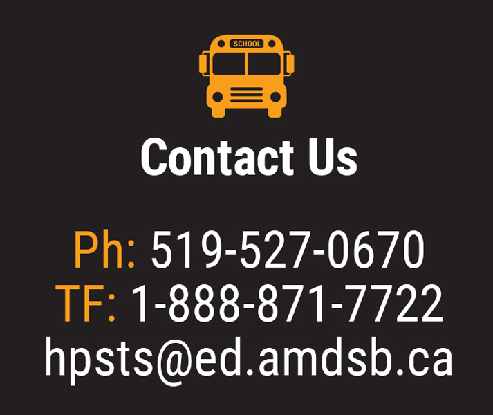 Contact Us. Ph: 519-527-0670 TF: 1-888-871-7722 hpsts@ed.amsb.ca Illustration of front of a school bus